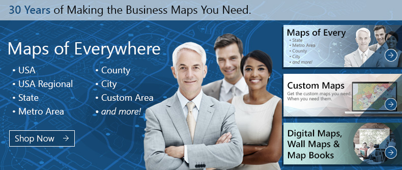 Maps of Everywhere USA, USA Regional, State, Metro Area, County, City, Custom Maps and more!